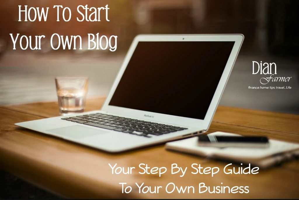 Starting A Blog?  Check Out Our Step By Step Guide