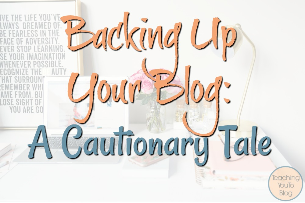 Backing Up Your Blog: A Cautionary Tale. Backing up your blog is very important and where and how you do it is super important, as well. This post will tell you why and help you get started.