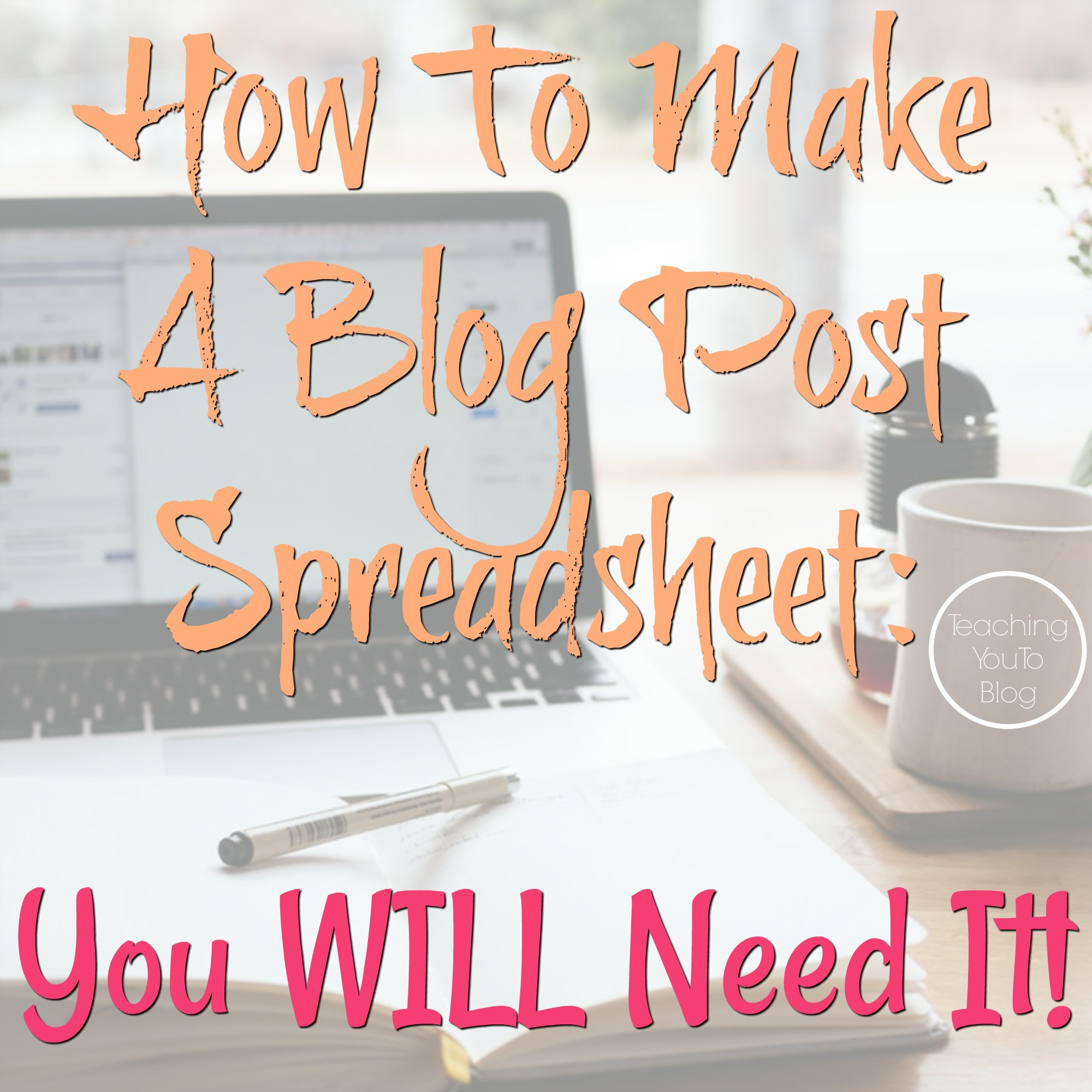 How To Make A Blog Post Spreadsheet