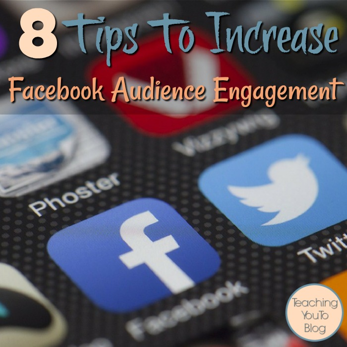 8 Tips To Increase facebook Audience Engagement